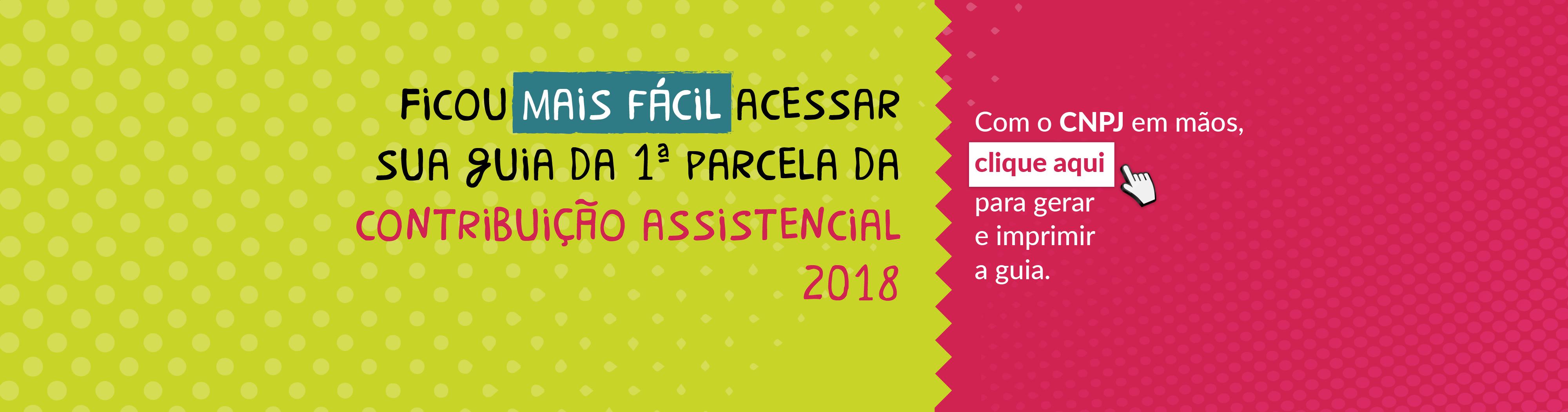 Acessar guia da primeira parcela da contribuição assistencial 2018