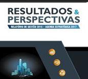 Resultados e Perspectivas - Relatório de Gestão 2016 - Agenda Estratégica 2017
